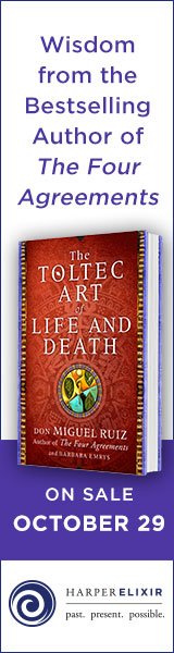 Harper Elixer: The Toltec Art of Life and Death by Don Miguel Ruiz