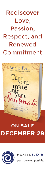Harper Elixer: Turn Your Mate Into Your Soulmate by Arielle Ford