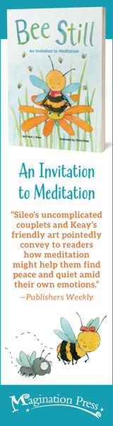 Magination Press: Bee Still: An Invitation to Meditation by Frank J. Sileo, illustrated by Claire Keay