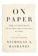 On Paper: The Everything of Its Two-Thousand Year History