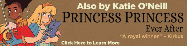 Oni Press: Princess Princess Ever After by Katie O'Neill