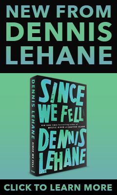 Ecco Press: Since We Fell by Dennis Lehane