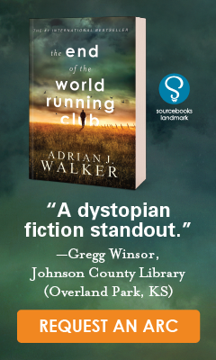 Sourcebooks Landmark: The End of the World Running Club by Adrian Walker