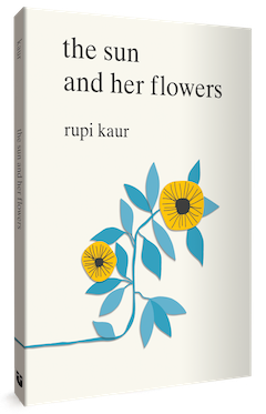 Andrews McMeel Publishing: The Sun and Her Flowers by Rupi Kaur