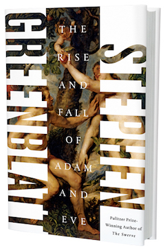 W.W. Norton & Company: The Rise and Fall of Adam and Eve by Stephen Greenblatt
