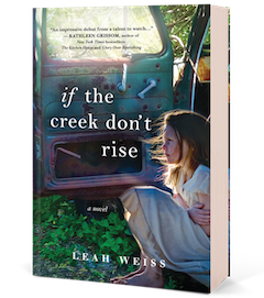 Sourcebooks: If the Creek Don't Rise by Leah Weiss