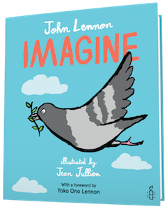 Clarion Books: Imagine by John Lennon, illustrated by Jean Jullien
