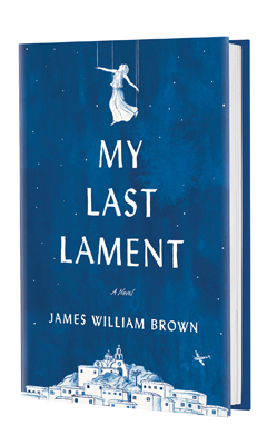 Berkley Books: My Last Lament by James William Brown