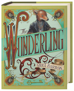 Candlewick Press: The Wonderling by Mira Bartok