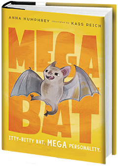 Tundra Books: Megabat by Anna Humphrey, illustrated by Kass Reich