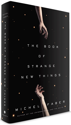 Crown: The Book of Strange New Things by Michel Faber