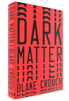 Crown: Dark Matter by Blake Crouch