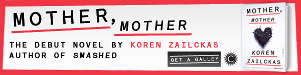 Crown: Mother, Mother by Koren Zailckas