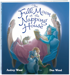 Houghton Mifflin Harcourt Children's: The Full Moon at the Napping House by Audrey Wood