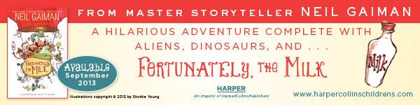 HarperCollins: Fortunately, the Milk by Neil Gaiman