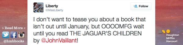 Houghton Mifflin Harcourt: The Jaguar's Children by John Vaillant