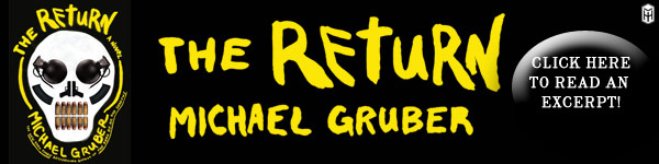 Henry Holt: The Return by Michael Gruber