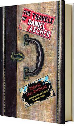 Other Press: The Travels of Daniel Ascher by Deborah Levy-Bertherat