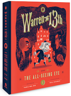 Quirk Books: Warren the 13th and the All Seeing Eye by Tania Del Rio