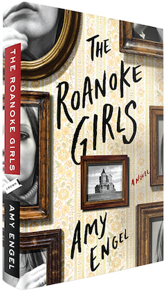 Crown Publishing Group: The Roanoke Girls by Amy Engel