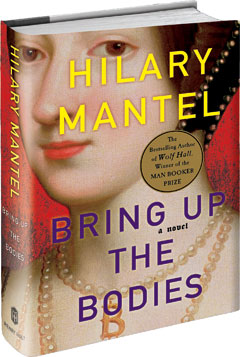 Holt: Bring Up the Bodies by Hilary Mantel