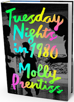 Gallery/Scout Press: Tuesday Nights in 1980 by Molly Prentiss