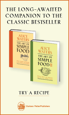 Clarkson Potter Publishers: The Art of Simple Food II by Alice Waters