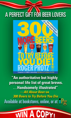 Trafalgar Square: 300 More Beers to Try Before You Die! by Roger Protz