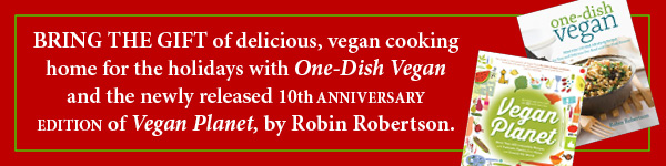 Harvard Common Press: One-Dish Vegan and Vegan Planet