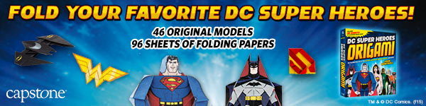 Capstone Young Readers: DC Super Heroes Origami by John Montroll