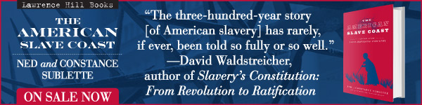 Chicago Review Press: The American Slave Coast by Ned Sublette