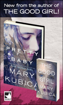 Mira Books: Pretty Baby by Mary Kubica
