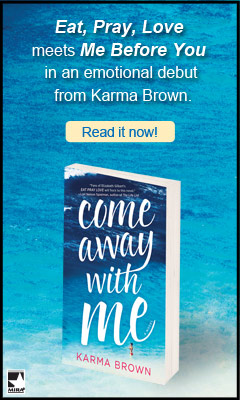 Harlequin: Come Away With Me by Karma Brown