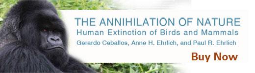 John Hopkins University Press: The Annihilation of Nature by Gerardo Ceballos, Anne Ehrlich and Paul Ehrlich