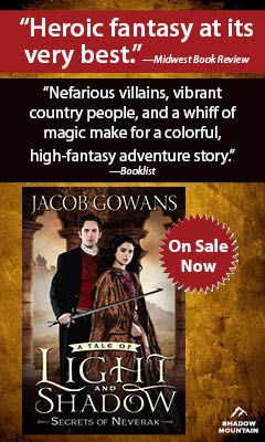 Shadow Mountain: Secrets of Neverak by Jacob Gowans