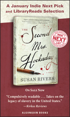 Algonquin Books: The Second Mrs. Hockaday by Susan Rivers