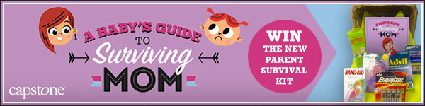 Capstone: A Baby's Guide to Surviving Mom by Benjamin Bird