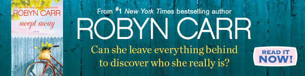 Mira Books: Swept Away by Robyn Carr