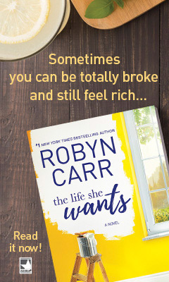 Mira Books: The Life She Wants by Robyn Carr