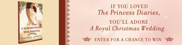Thomas Nelson: A Royal Christmas Wedding by Rachel Hauck