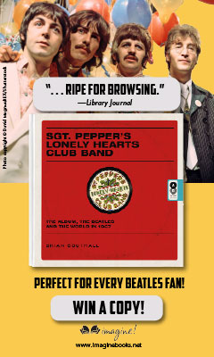 Imagine: Sgt. Pepper's Lonely Hearts Club Band: The Album, the Beatles, and the World in 1967 by Brian Southall