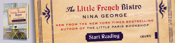 Crown Publishing Group: The Little French Bistro by Nina George