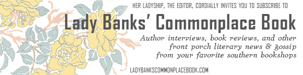 Southern Independent Bookstore Alliance (SIBA): Lady Banks' Commonplace Books
