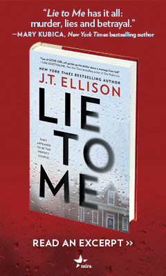 Mira Books: Lie to Me by J.T. Ellison