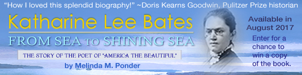 Windy City Publishers: Katharine Lee Bates: From Sea to Shining Sea by Melinda M. Ponder