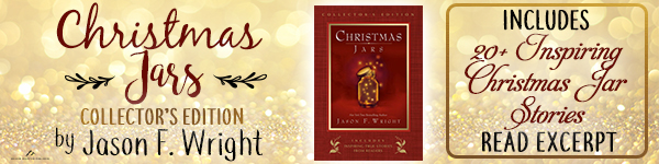 Shadow Mountain: Christmas Jars Collector's Edition by Jason F. Wright