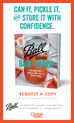 Oxmoor House:  Ball Canning Back to Basics: A Foolproof Guide to Canning Jams, Jellies, Pickles, and More by Ball Test Kitchen