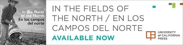 University of California Press: In the Fields of the North / En Los Campos del Norte by David Bacon