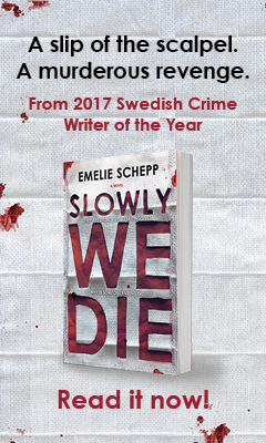 Mira Books: Slowly We Die by Emelie Schepp