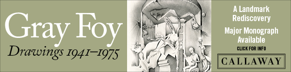 Callaway Arts & Entertainment: Gray Foy: Drawings 1941-1975 by Don Quaintance, Lynn M. Herbert, and Alexis Rockman